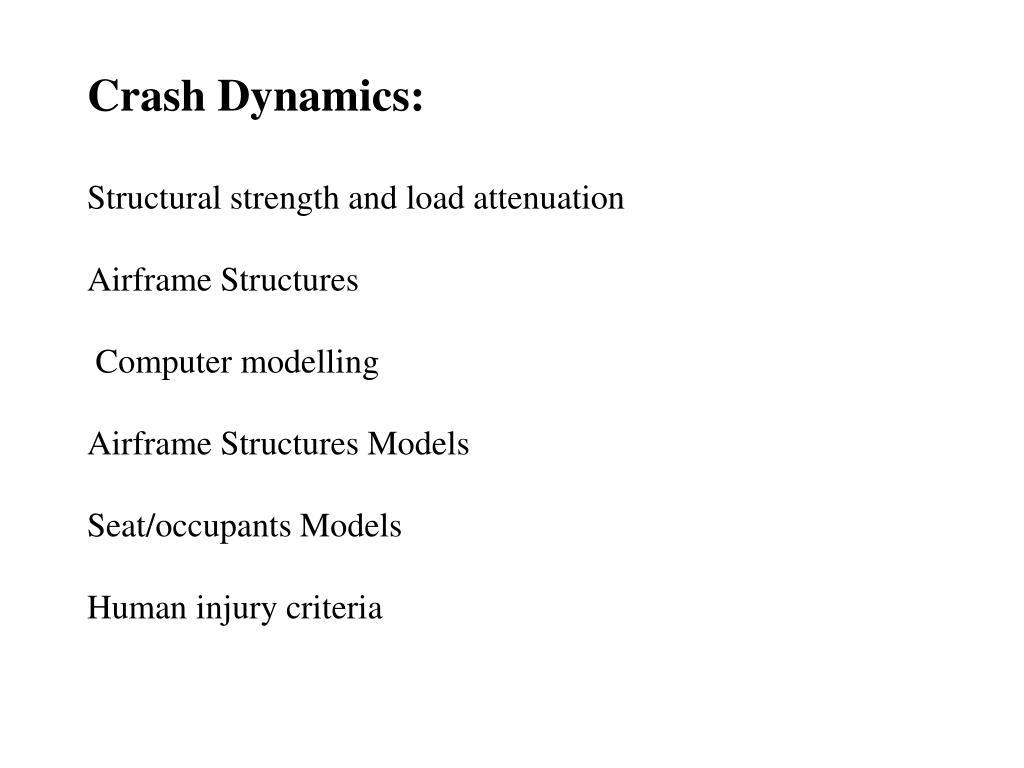 Crash Dynamics: