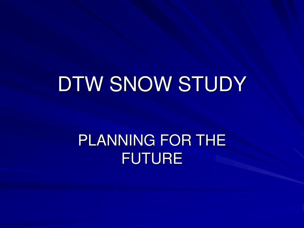 dtw snow study l.