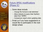 future apdu modifications phase ii