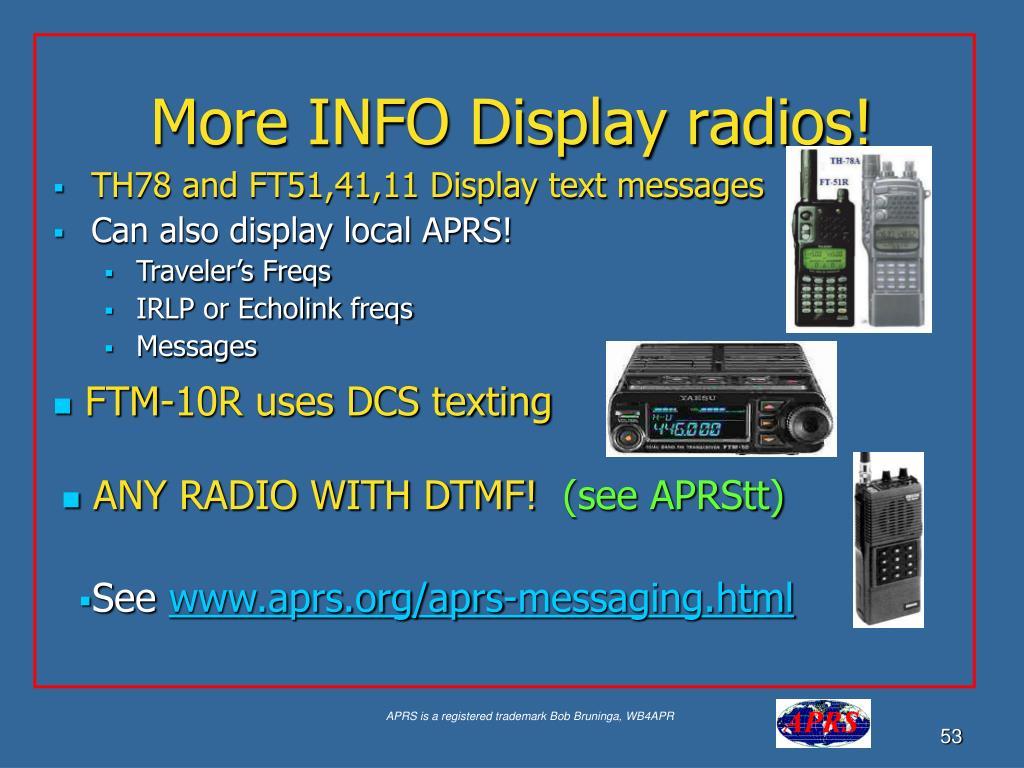 More INFO Display radios!