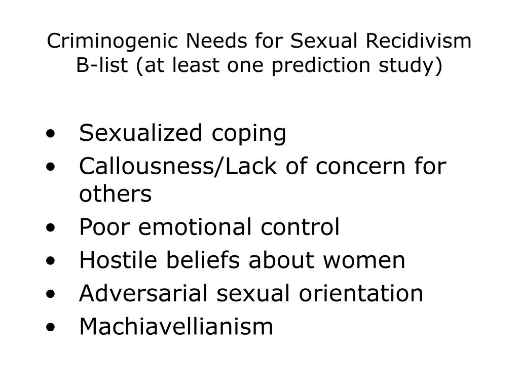 Criminogenic Needs for Sexual Recidivism