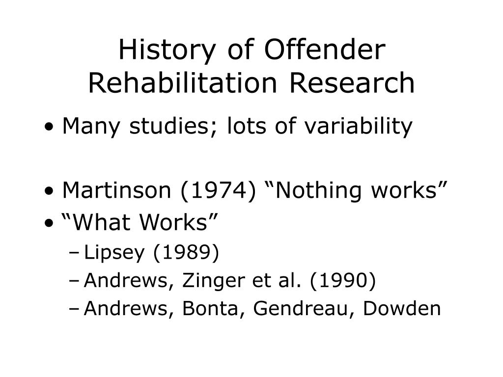 History of Offender Rehabilitation Research