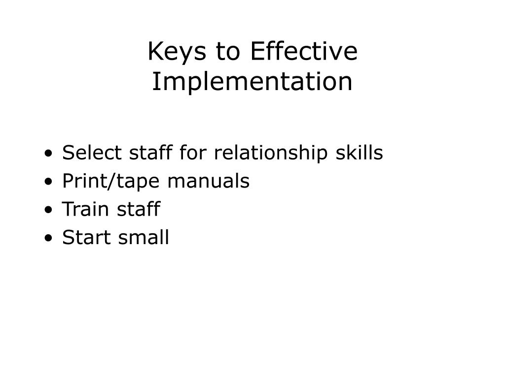 Keys to Effective Implementation