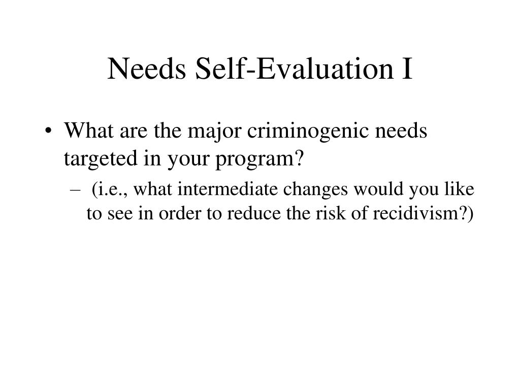 Needs Self-Evaluation I
