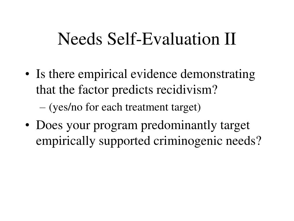 Needs Self-Evaluation II