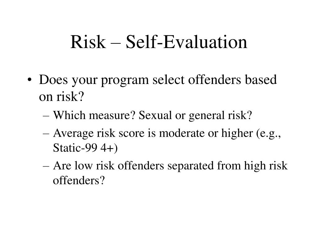 Risk – Self-Evaluation