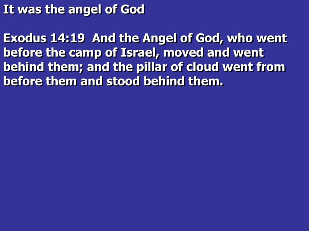 It was the angel of God