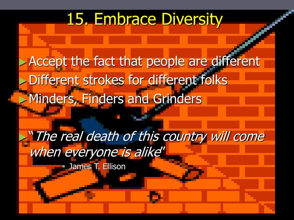 15. Embrace Diversity