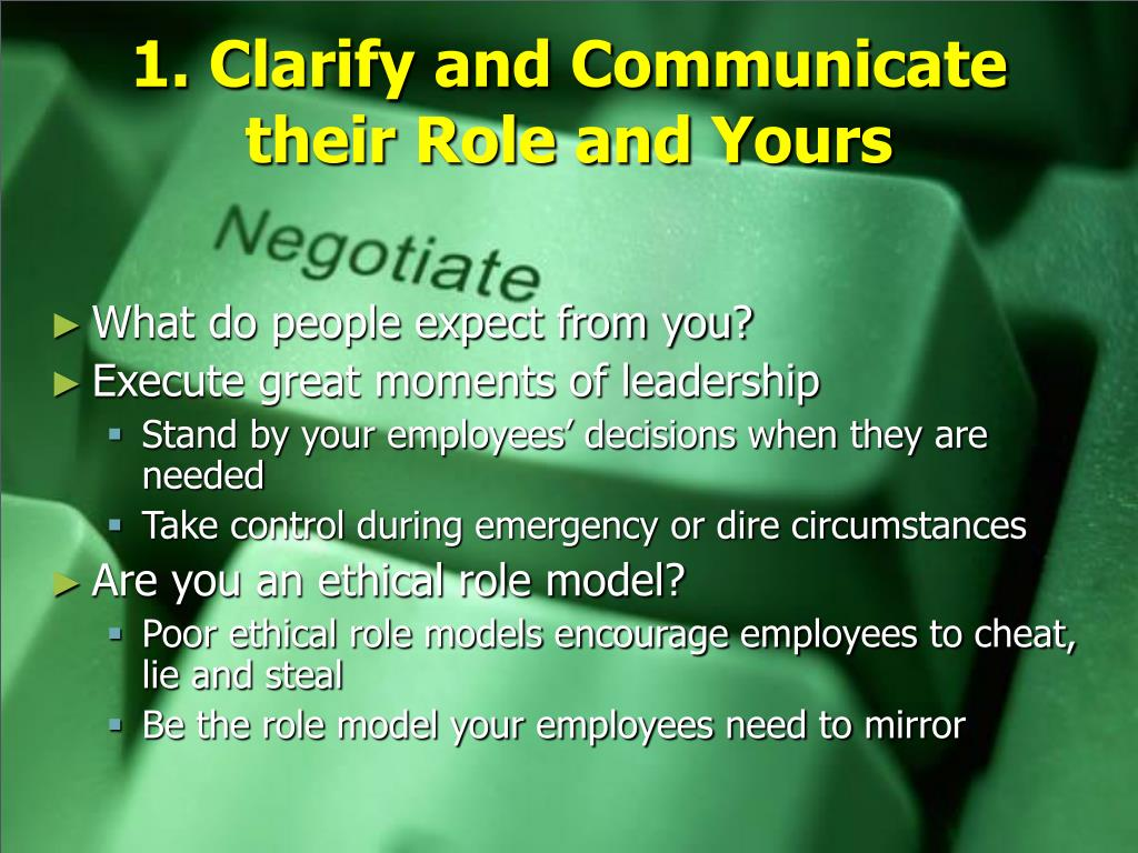 1. Clarify and Communicate their Role and Yours