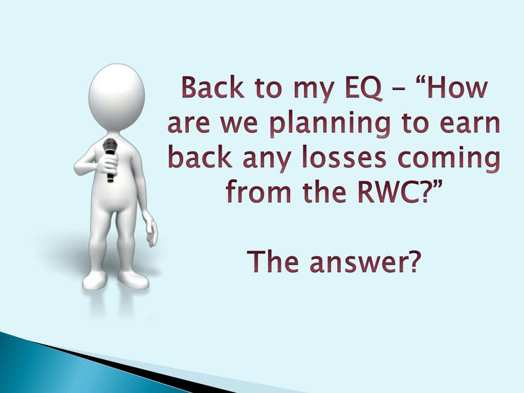 """Back to my EQ – """"How are we planning to earn"""