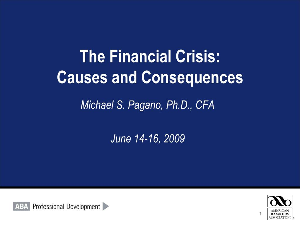 the financial crisis causes and consequences l.