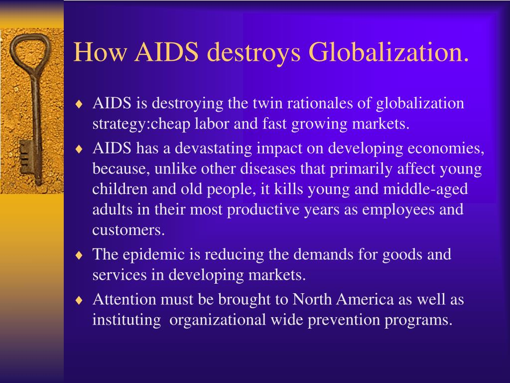 How AIDS destroys Globalization.