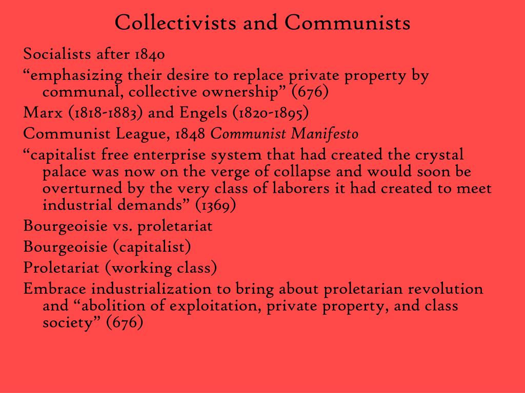 Collectivists and Communists