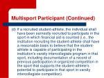 multisport participant continued