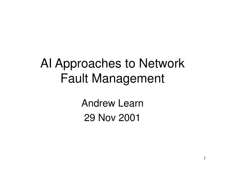 ai approaches to network fault management n.