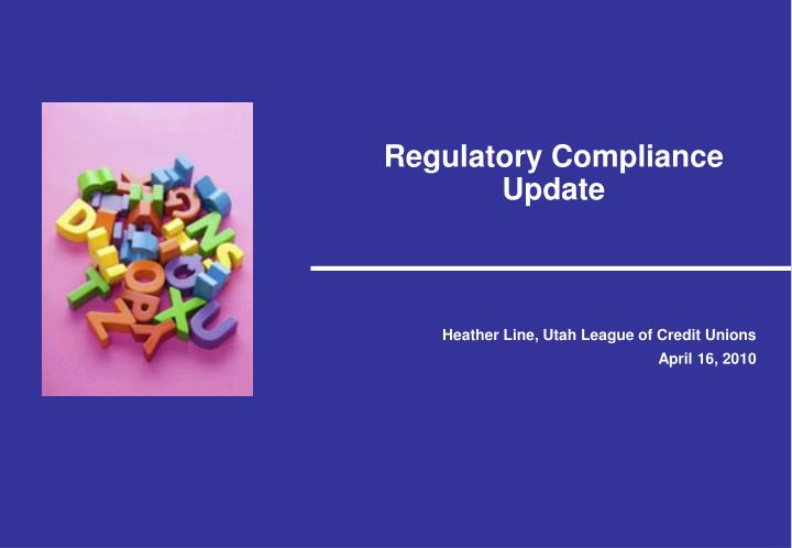 regulatory compliance update n.