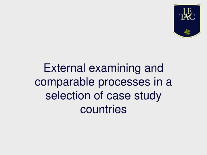 external examining and comparable processes in a selection of case study countries n.