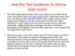and she too confesses to online chat rooms