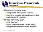 integration framework continued