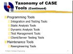 taxonomy of case tools continued1