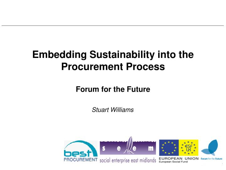 embedding sustainability into the procurement process forum for the future n.