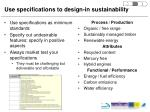 use specifications to design in sustainability