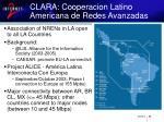clara cooperacion latino americana de redes avanzadas