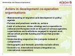 actors in development co operation organisations