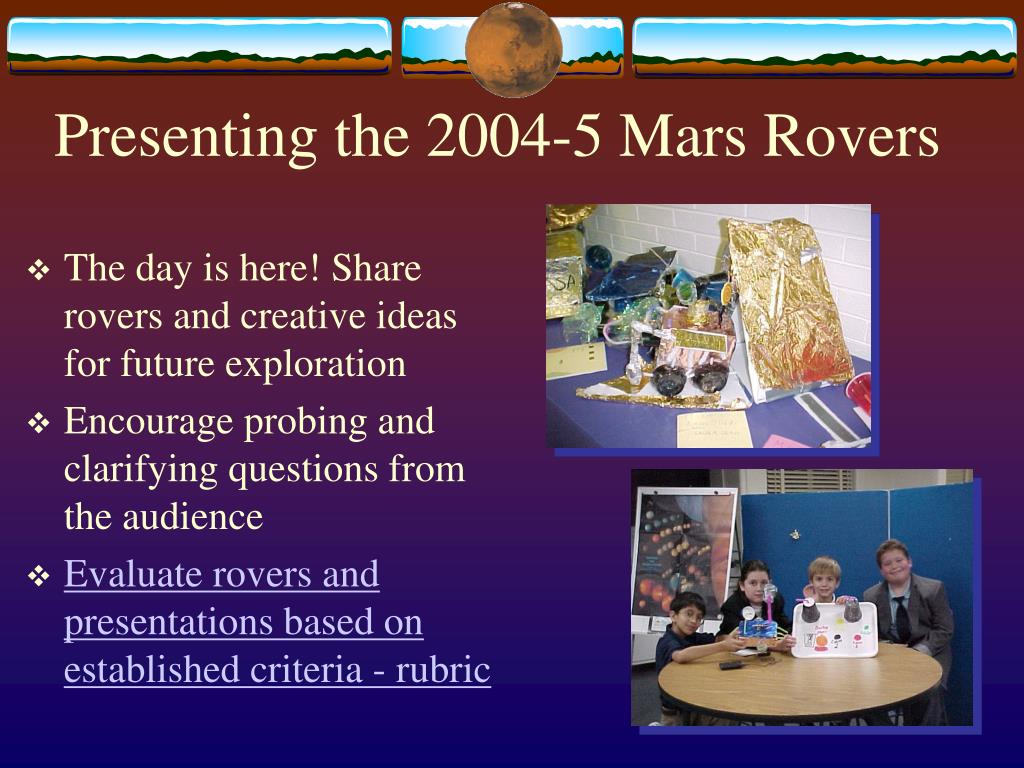 Presenting the 2004-5 Mars Rovers