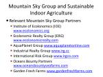 mountain sky group and sustainable indoor agriculture12