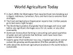 world agriculture today