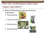 how does technological innovation impact agriculture