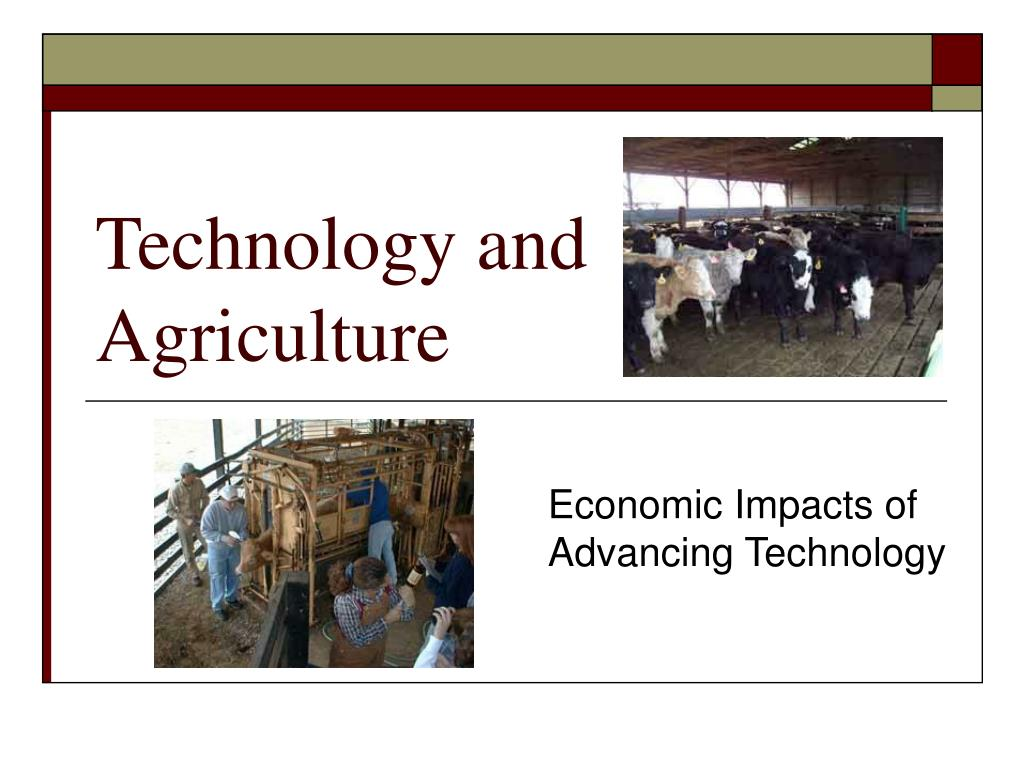 technology and agriculture l.