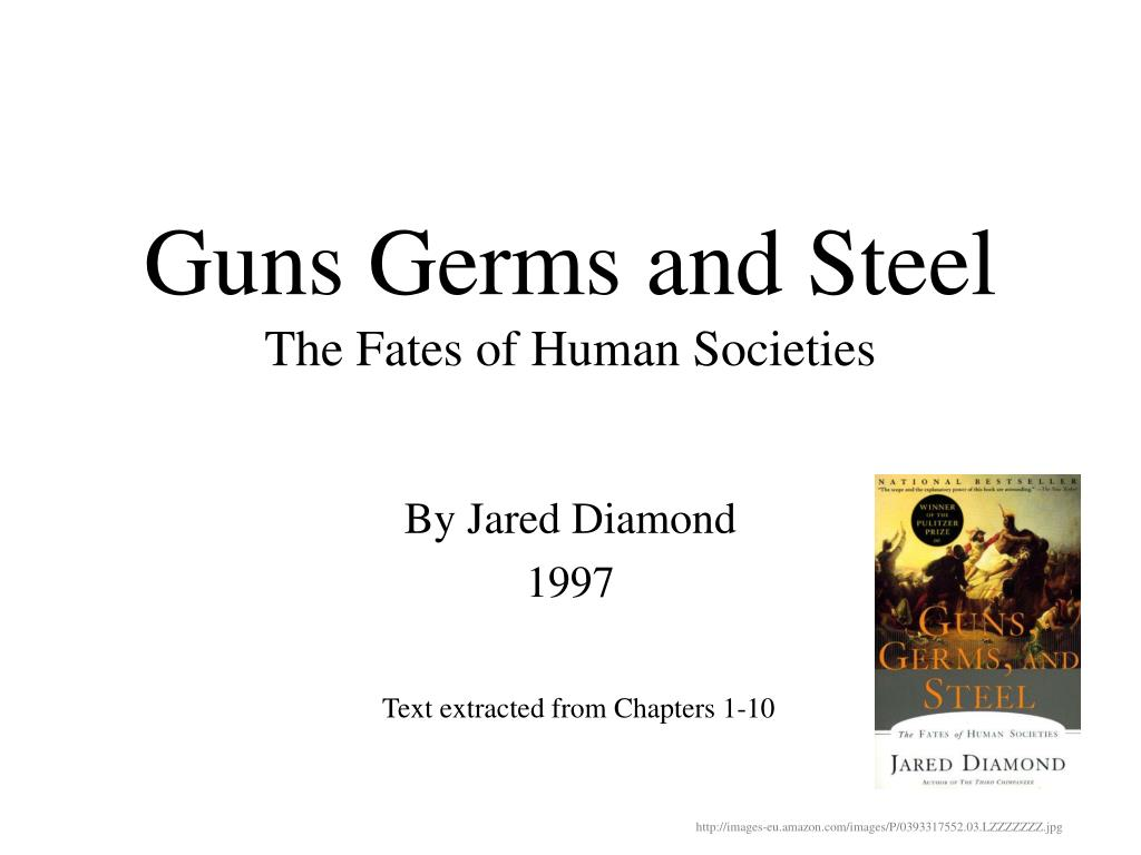 guns germs and steel the fates of human societies l.