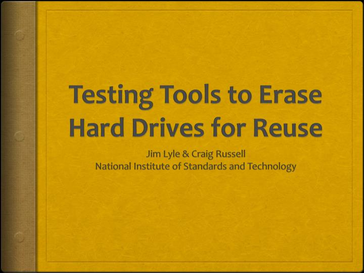 testing tools to erase hard drives for reuse n.