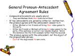general pronoun antecedent agreement rules