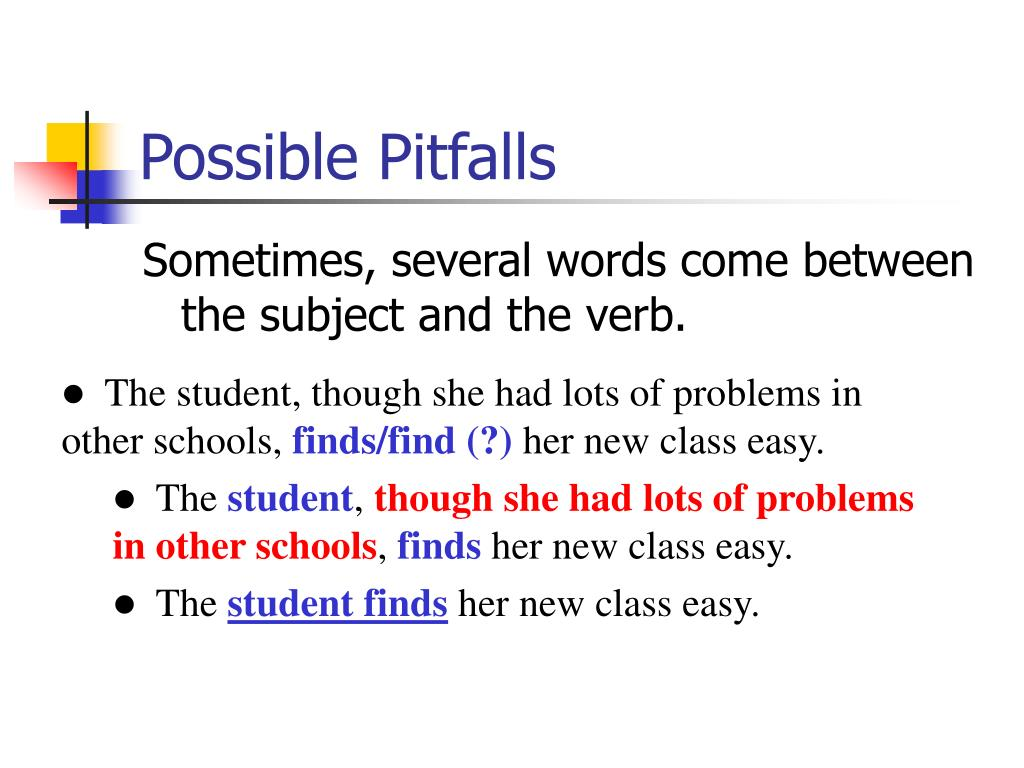 Possible Pitfalls