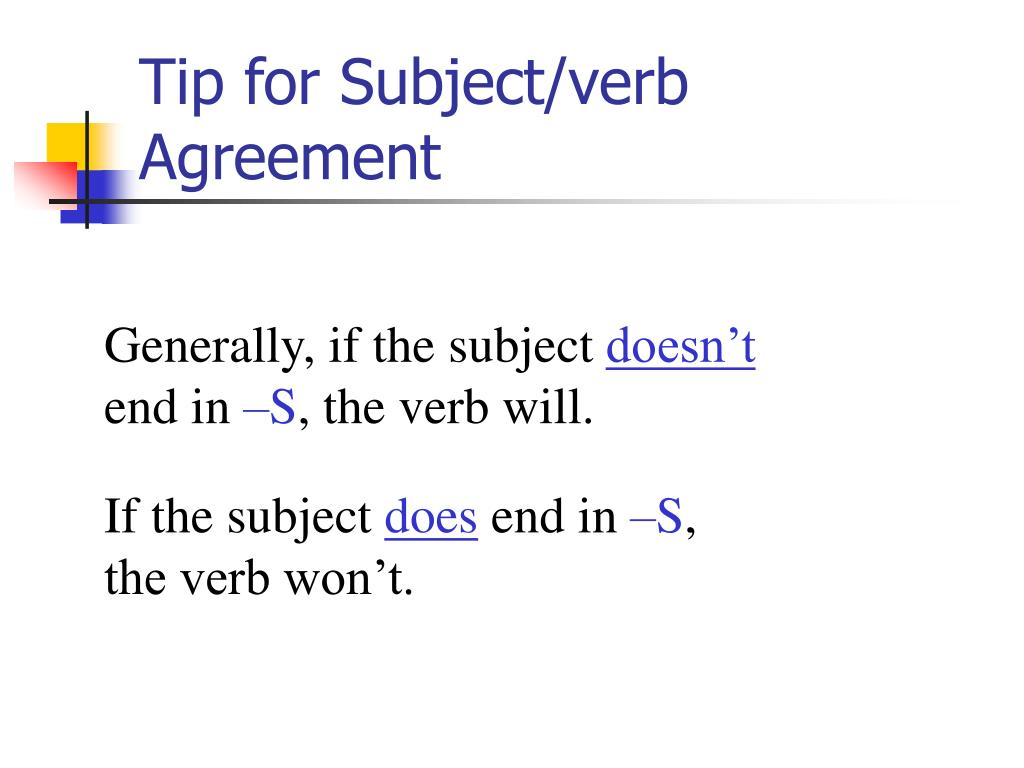 Tip for Subject/verb Agreement