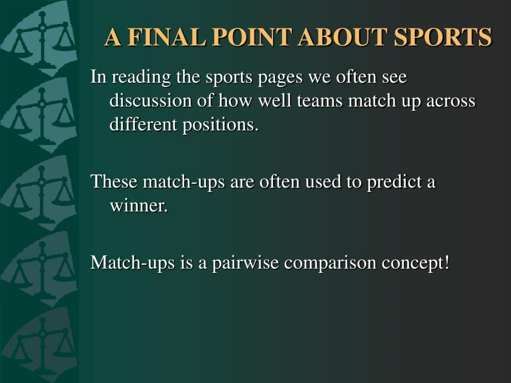 A FINAL POINT ABOUT SPORTS