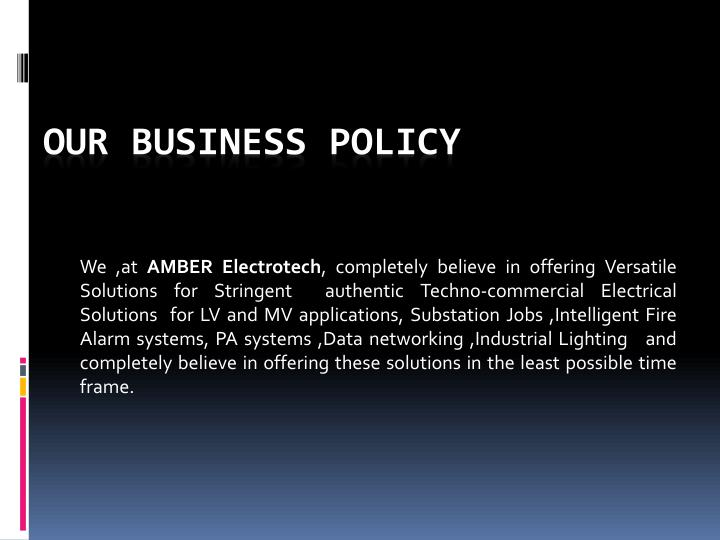 Our business policy