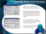 creating slides from scratch