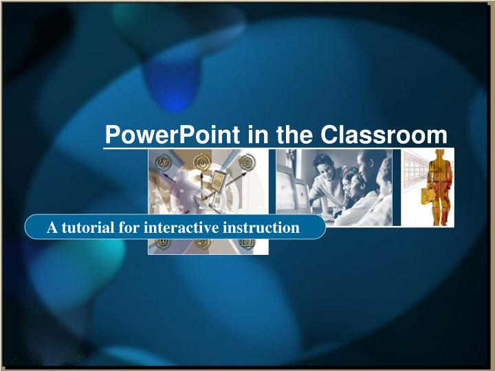 powerpoint in the classroom n.