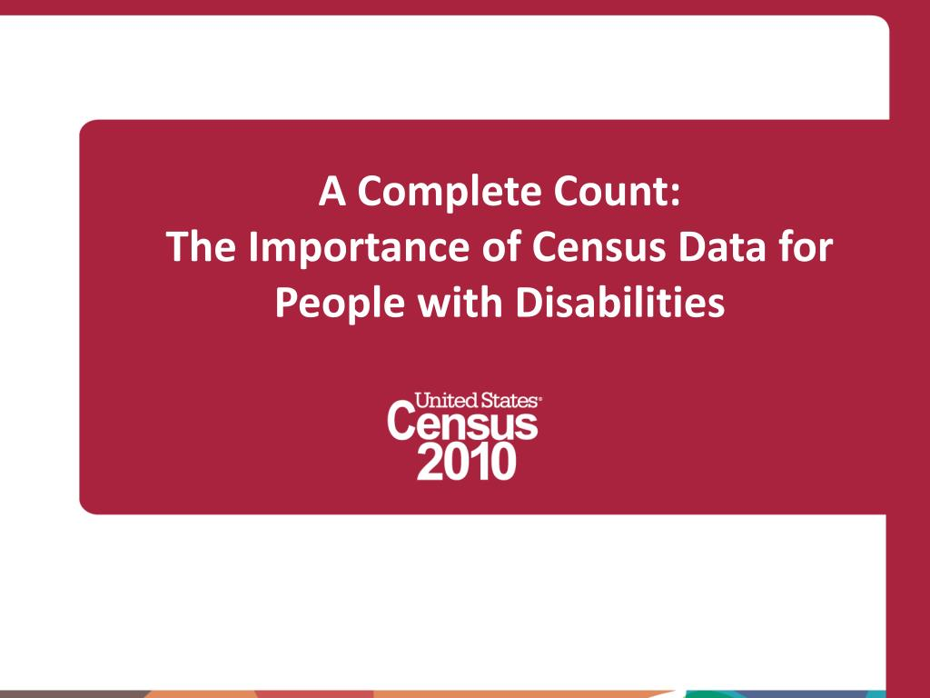 a complete count the importance of census data for people with disabilities l.