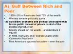 a gulf between rich and poor