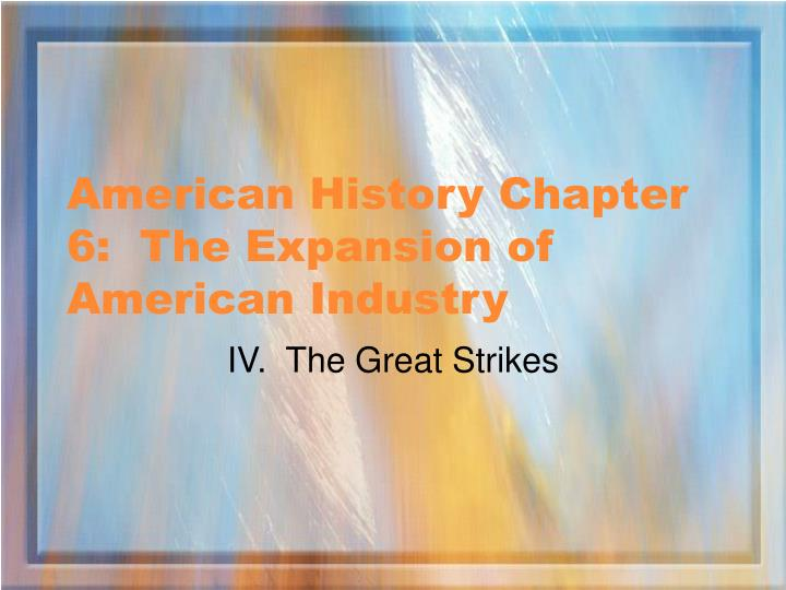 american history chapter 6 the expansion of american industry n.