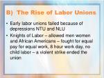 b the rise of labor unions