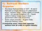 c railroad workers organize