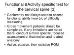 functional activity specific test for the cervical spine 3