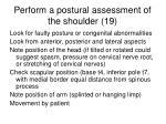 perform a postural assessment of the shoulder 19