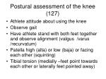 postural assessment of the knee 127